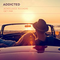 Ackeejuice Rockers, Get Far – Addicted