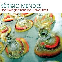 Sérgio Mendes – Sergio Mendes:  The Swinger from Rio