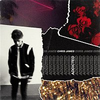 Chris James – Addicted (Single Mix)