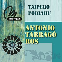 Antonio Tarragó Ros – Taipero Poriahu