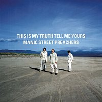 Manic Street Preachers – This Is My Truth Tell Me Yours