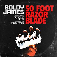Boldy James, Peechie Green – 50 Foot Razor Blade