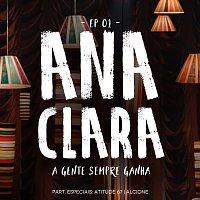 Ana Clara – A Gente Sempre Ganha [EP / Vol. 1]
