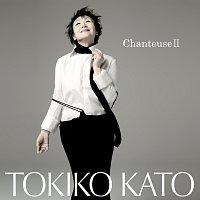 Tokiko Kato – Chanteuse2 -Nobarano Yume-
