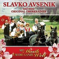 Slavko Avsenik und seine Original Oberkrainer – Mit Musik um die ganze Welt