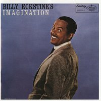 Billy Eckstine – Billy Eckstine's Imagination