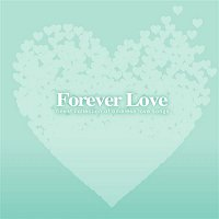 Various Artists.. – Forever Love [V.A.] [for Digital]