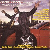 Todd Terry – Todd Terry Presents Ready for a New Day