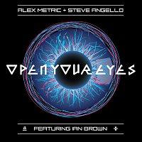 Alex Metric, Steve Angello, Ian Brown – Open Your Eyes
