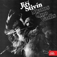 Jiří Stivín – Status Quo Vadis