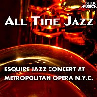 Louis Armstrong, Roy Eldridge, Jack Teagarden, Barney Bigard, Art Tatum, Coleman Hawkins, Al Casey, Oscar Pettiford, Sidney Catlett – All Time Jazz: Esquire Jazz Concert at Metropolitan Opera House New York City