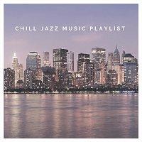 Různí interpreti – Chill Jazz Music Playlist