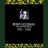 Benny Goodman – 1931-1933 (HD Remastered)