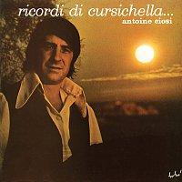 Antoine Ciosi – Ricordi Di Cursichella