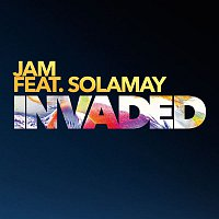 Jam, Solamay – Invaded