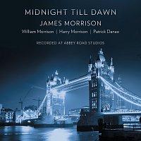 James Morrison, Harry Morrison, William Morrison, Patrick Danao – Midnight Till Dawn