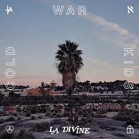 Cold War Kids – LA DIVINE