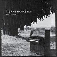 Tigran Hamasyan – For Gyumri