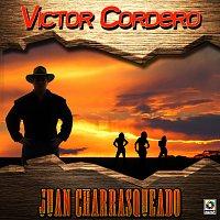 Victor Cordero – Juan Charrasqueado