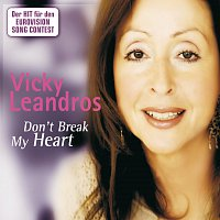 Vicky Leandros – Don't Break My Heart