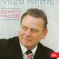 Vilém Přibyl – Vilém Přibyl Operní recitál