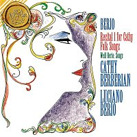 Luciano Berio – Berio: Recital I For Cathy & Folk Songs