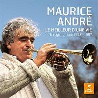 Maurice André – Le meilleur d'une vie