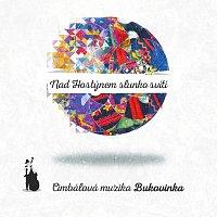 Cimbálová muzika Bukovinka – Nad Hostýnem slunko svítí