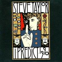 Steve Taylor – I Predict 1990