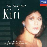 Kiri Te Kanawa – The Essential Kiri