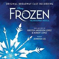 Různí interpreti – Frozen: The Broadway Musical [Original Broadway Cast Recording]