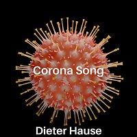 Dieter Hause – Corona Song