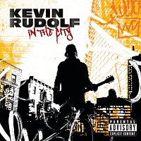 Kevin Rudolf – In The City
