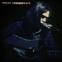Neil Young – Young Shakespeare (Live)