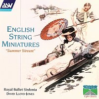 David Lloyd Jones, Royal Ballet Sinfonia – English String Miniatures