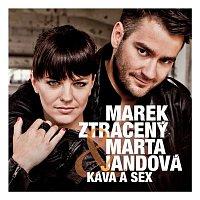Marek Ztraceny, Marta Jandová – Kava a sex