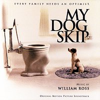William Ross – My Dog Skip [Original Motion Picture Soundtrack]