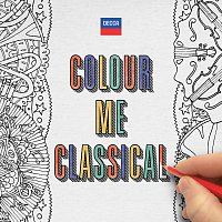 Různí interpreti – Colour Me Classical