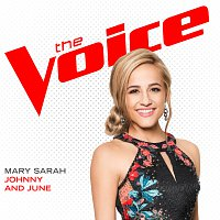 Mary Sarah – Johnny And June [The Voice Performance]