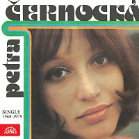 Petra Černocká – Singly (1968 -1979)