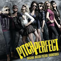 Různí interpreti – Pitch Perfect Soundtrack