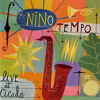 Nino Tempo – Live At Cicada
