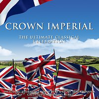 Různí interpreti – Crown Imperial: The Ultimate Classical Celebration