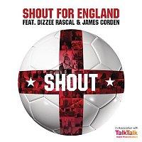 Shout for England, Dizzee Rascal, James Corden – Shout