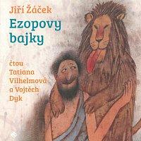 Vojtěch Dyk, Tatiana Vilhelmová – Ezopovy bajky