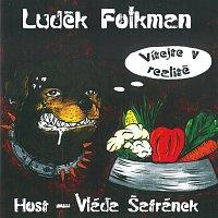 Luděk Folkman – Vítejte v realitě