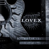 Lovex – Don't Let Me Fall