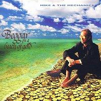 Mike + The Mechanics – Beggar On a Beach of Gold