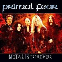 Primal Fear – Metal Is Forever
