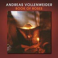 Andreas Vollenweider – Book Of Roses